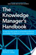 The Knowledge Manager s Handbook