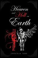 Heaven and Hell On Earth Pdf/ePub eBook