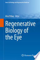 Regenerative Biology of the Eye Book