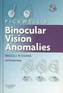 Pickwell s Binocular Vision Anomalies