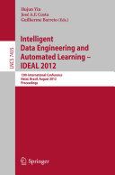 Intelligent Data Engineering and Automated Learning    IDEAL 2012