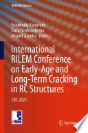 International RILEM Conference on Early-Age and Long-Term Cracking in RC Structures