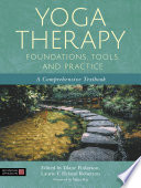 Yoga Therapy Foundations  Tools  and Practice Book PDF