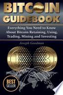 Bitcoin Guidebook