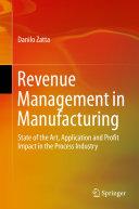 Revenue Management in Manufacturing