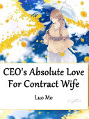 CEO's Absolute Love For Contract Wife Pdf/ePub eBook