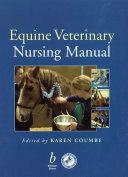 Equine Veterinary Nursing Manual