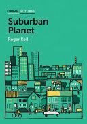 Suburban Planet