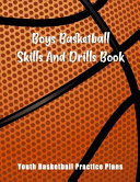 Boys Basketball Skills And Drills Book