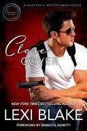 Close Cover: A Masters and Mercenaries Novel Pdf/ePub eBook