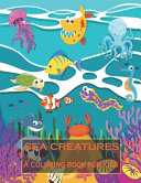Sea Creatures Coloring Book for Kids
