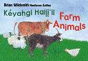 Brian Wildsmith's Farm Animals (Navajo/English)
