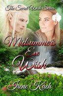 Midsummer's Eve Wish (The Secret Wish Series)