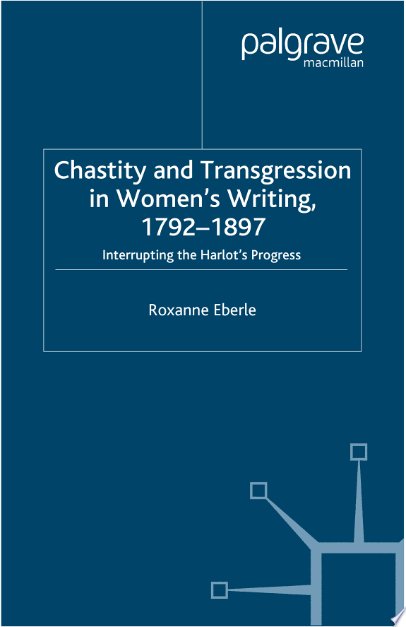 Chastity and Transgression in Women