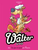Walter Le Loup - Tome 2 - Une faim de Renard !