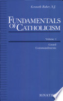 Fundamentals of Catholicism: Creed, Commandments