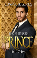 Her Billionaire Prince  Complete Series
