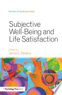 Subjective Well Being and Life Satisfaction