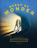 Heart of Wonder Volume 1  A Quiet Time Journal for Kids