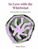 In Love With The Whirlwind