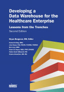 Pdf Developing a Data Warehouse for the Healthcare Enterprise: Lessons from the Trenches