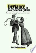 Deviance In Neo Victorian Culture