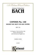 Cantata No  140    Wachet auf  ruft uns die Stimme  BWV 140