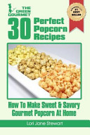 30 Perfect Popcorn Recipes Pdf/ePub eBook