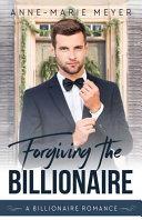 Forgiving the Billionaire Pdf/ePub eBook