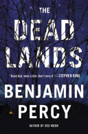 Pdf The Dead Lands: A Novel - Free Preview (Prologue and First Two Chapters)