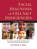 Facial Diagnosis of Cell Salt Deficiency
