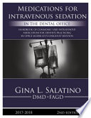 Medications for Intravenous Sedation in the Dental Office
