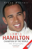 Lewis Hamilton Champion Of The World The Biography