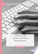 Online Sex Talk and the Social World