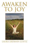 Awaken to Joy