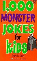1 000 Monster Jokes for Kids