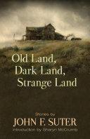 Pdf Old Land, Dark Land, Strange Land