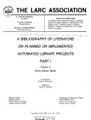 A Survey Of Automated Activities In The Libraries Of The World A Bibliography Of Literature On Planned Or Implemented Automated Library Projects 2 V