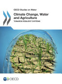 Climate Change  Water and Agriculture
