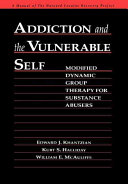 Addiction And The Vulnerable Self