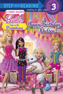 Happy Birthday  Chelsea   Barbie  Life in the Dream House