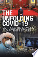 The Unfolding Covid 19 My Thoughts  Memoirs and Patient   s Stories