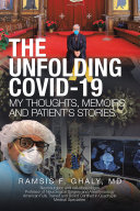 The Unfolding Covid-19 My Thoughts, Memoirs and Patient's Stories Pdf/ePub eBook