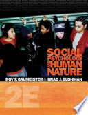 """""""Social Psychology and Human Nature, Comprehensive Edition"""" by Roy F. Baumeister, Brad J. Bushman"""