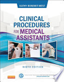 Clinical Procedures for Medical Assistants   E Book Book