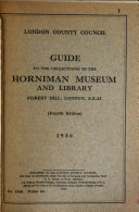 Guide To The Collections In The Horniman Museum And Library Forest Hill London S E 23