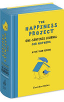 The Happiness Project One Sentence Journal for Mothers Book