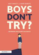 Pdf Boys Don't Try? Rethinking Masculinity in Schools