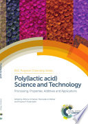 Poly lactic acid  Science and Technology