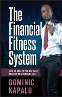 The Financial Fitness System